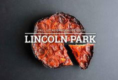 The Definitive Lincoln Park Dining Guide