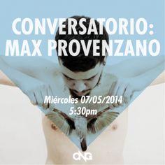 Conversatorio MAx Provenzano miércoles 07052014  5:30pm @Thompson House and Gardens