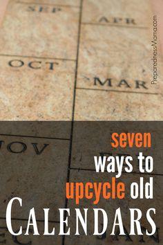 7 Ways to upcycle old calendars | PreparednessMama
