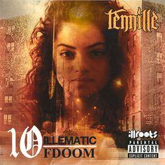 10illematic/10FDOOM - Tennille