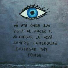 Olhar através de sua percepção sobre si mesma...as vezes acreditarmos que somos aquilo que disseram ao nosso respeito...