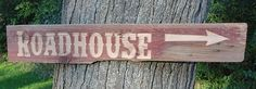Barn wood sign Roadhouse