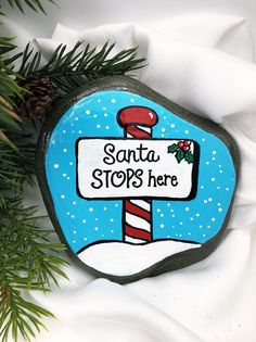 Santa Stops Here Painted Stone with Peppermint Sign North | Etsy