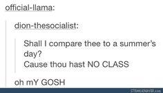 Thou hast no class ohhhhh
