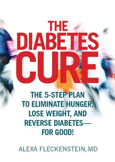 Type 2 Diabetes Can Be Reversed - Cholesterol Cure - The Diabetes Cure: The Plan to Eliminate Hunger, Lose Weight, and Reverse Diabetes - For Good! - The One Food Cholesterol Cure - Type 2 Diabetes Can Be Reversed Diabetes Tipo 1, Diabetes Meds, Type 1 Diabetes, Gestational Diabetes, Reversing Diabetes, Diabetes Mellitus, Diabetes Food, Diabetes Signs, Home Remedies