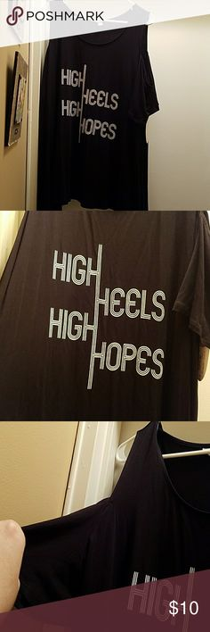 adorable cold shoulder shirt This cold shoulder shirt says high heels high hopes its black with white writing Ashley Nell Tipton Tops Tees - Short Sleeve