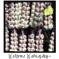 Welcome Wednesday! Share this photo with your friends who love garlic!