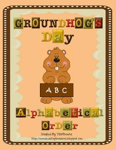 Cute groundhog cards, with Groundhog's Day related vocabulary, for students to put in alphabetical order. This activity can be used as a literacy...