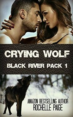 Crying Wolf: Black River Pack 1 (Fated Mates) by Rochelle Paige http://smile.amazon.com/dp/B00QD8R6DC/ref=cm_sw_r_pi_dp_q0nwwb18ABBM6