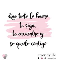 Frases. A trendy life. Quotes. Frases. #frases #frasesatrendylife #quotes #positivism #positivismo #atrendylife www.atrendylifestyle.com