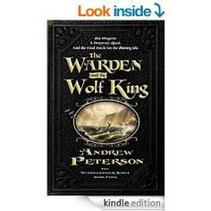 Amazon.com: The Warden and the Wolf King (The Wingfeather Saga Book 4) eBook: Andrew Peterson, Joe Sutphin: Books