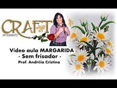 MARGARIDA DE E.V.A sem frisador - Prof Andréia Cristina - YouTube