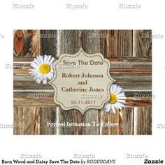 Shop Barn Wood and Daisy Save The Date Announcement Postcard created by RODEODAYS. Western Weddings, Wedding Postcard, Postcard Size, Barn Wood, Paper Texture, Save The Date, Announcement, Daisy, Wedding Dresses