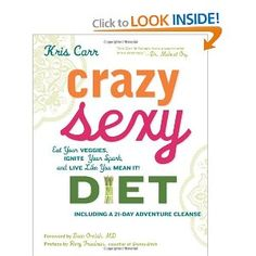 This book changed my life in such a positive and healthy way. It's not a diet in the traditional sense, but a healthy lifestyle guide for body, mind and spirit.  I love the gentle, real, and compassionate way that Kris Carr writes in this book.