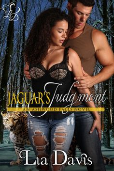 Jaguar's Judgment (Ashwood Falls #6) Lia Davis 4 1/2 STARS