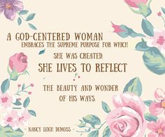 The Lord wants to change us into godly women from the inside out. #truewoman201 truewoman201.com