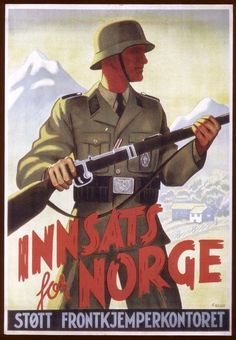 Innsats for Norge - propaganda plakat under andre verdenskrig. Nazi Propaganda, German Stamps, Ww2 Posters, Louisiana, World War One, Wwii, Norway, Germany, Snipers