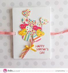 felicitación día de la madre  Tarjetas para el día de la madre hechas a mano con papeles de Anita y su mundo.  #scrapbooking #cards…