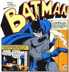 Bob Kane - Batman with gun Comic Book Characters, Comic Book Heroes, Comic Books, Earth Two, Justice Society Of America, Bob Kane, Time Warner, Batman Family, Detective Comics