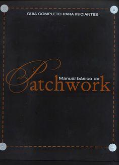 Manual Basico de Patchwork- fascículo 1 - Marcia Regina - Álbumes web de Picasa
