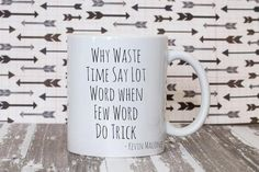 Why waste time mug. The office tv show Kevin Malone mug. Gift for the Office fans. Office coffee mug. Office Fan, Office Tv Show, Book Lovers Gifts, Gifts In A Mug, Boom Roasted The Office, Office Humor, Funny Office, The Office Mugs, Literary Gifts