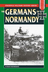 THE GERMANS IN NORMANDY by Richard Hargreaves -- Drawing on letters, diaries, firsthand accounts, and official documents, this is a vivid and frequently horrific picture of life for the men who held Hitler's vaunted Atlantic Wall when the Allies invaded France in June 1944 and who put up a bitter but ultimately hopeless defense throughout that summer. These are the German soldiers who manned the pillboxes on Omaha Beach, fired the machine guns across farmfields, and commanded the Tiger…