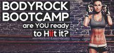 BodyRock Boot Camp – Challenge Information