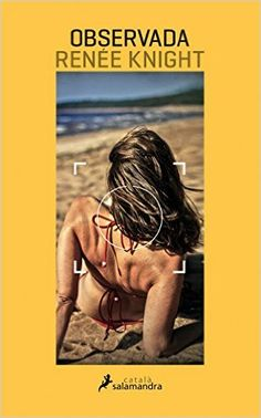 Observada - Renée Knight - Reviews on Anobii