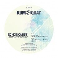 Artist: Echonomist Title: Abstract Theory EP Label: KUMQUAT Records Remixer: Exercise One Cat. Format: Digital, vinyl Release Date: December 2014 Tracklist: New Dimension Feat.