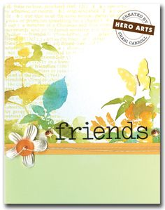 Colorful Friends  By Shari Carroll.   Create a colorful background of delicate leaves for a friendship card using Tim Holtz Distress Inks and water.