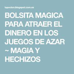 BOLSITA MAGICA PARA ATRAER EL DINERO EN LOS JUEGOS DE AZAR ~ MAGIA Y HECHIZOS