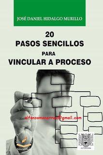 LIBROS EN DERECHO: 20 PASOS SENCILLOS PARA VINCULAR A PROCESO