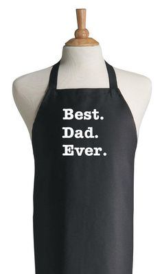 Best Dad Ever Apron - Father's Day Gifts