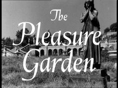 The Pleasure Garden (1953) | Big Joy