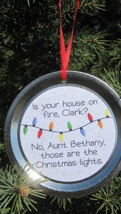 christmas vacation ornament funny movie quote is your house on fire clark no aunt bethany those are the christmas lights