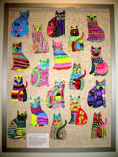 "Art Room Current Projects FIRST GRADE  THESE ""COOL CATS"" WERE DONE WHILE STUDYING THE ART OF LAUREL BURCH"