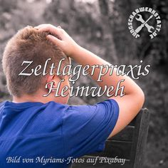 Zeltlagerpraxis: Heimweh Fitbit, Missing Home, Mom And Dad, Longing For You, Outdoor Camping, Young Adults