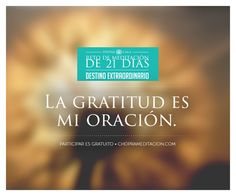 Bienvenido al Día 14: Yo agradecido. ¡Gracias por llegar al final de estas primeras dos semanas de nuestro Reto de Meditación de 21 Días! #choprameditacion