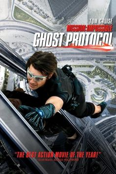 Mission: Impossible Ghost Protocol  Best of the Mission Impossible movies to date