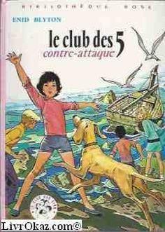 Le Club des 5 contre-attaque (Bibliothèque rose) de Enid Blyton, http://www.amazon.fr/dp/2010013514/ref=cm_sw_r_pi_dp_hHcUrb18HMES6