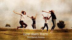 Low dän Harn!