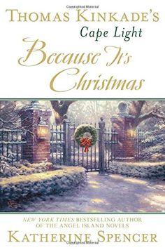 Thomas Kinkade's Cape Light: Because It's Christmas (A Ca... https://smile.amazon.com/dp/0425282236/ref=cm_sw_r_pi_dp_x_sBAwyb884JJPC