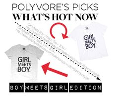"""""""Polyvore - What's Hot Now: Boy Meets Girl Edition"""" by boymeetsgirlusa ❤ liked on Polyvore"""