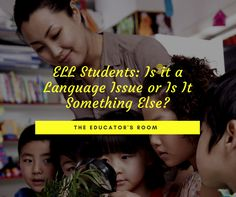 Teachers of English Language Learners (ELLs) may face a challenge whendeciding if their students struggle with language or other learning issues. The difference canbe hard toidentify. As a bilingual and ELL teacher, I ran into many students who struggled in class. I wondered how I could reach them and keep the momentum going for further