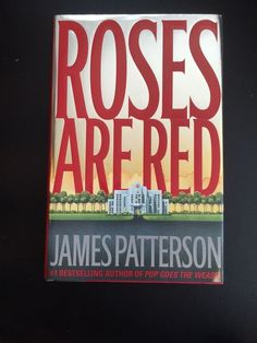 James Patterson Roses Are Red Signed First Edition