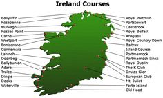 You'll find some of the best golf courses in the world in Ireland and look at this selection!  A golfer's paradise!