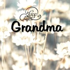 #To Grandmother's House ... #Grandma