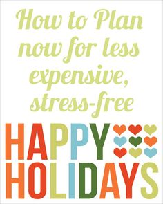 Pretty Providence   A Frugal Lifestyle Blog: Holiday Planning: Less Stress & Money, More of the Good Stuff!