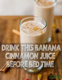 Drink This Amazing Banana And Cinnamon Juice Before Bed Time – It Is The Most Powerful Elixir!