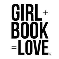 girl+book love | one girl + unhealthy book obsession = love I need this on a tshirt!